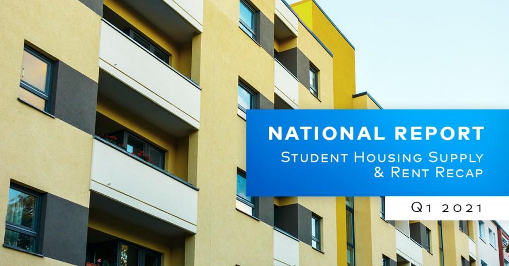 Yardi Matrix Student Housing Report Q1 2021