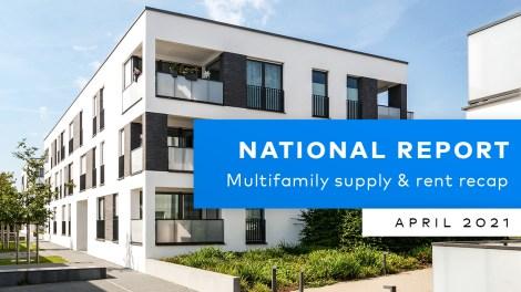 Yardi Matrix Multifamily National Report April 2021